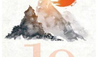 Cartea 19 secrete japoneze pentru o viata mai buna. 19 Japanese Secrets for a Better Life – Ioana Lee (download, pret, reducere)