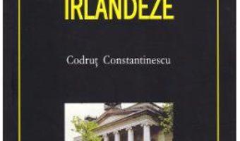 Cartea Studii irlandeze – Codrut Constantinescu (download, pret, reducere)