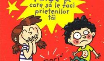 Cartea 52 de farse pe care sa le faci prietenilor tai – Emmanuelle Polimeni (download, pret, reducere)
