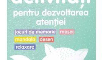 Cartea 30 de activitati pentru dezvoltarea atentiei – Gilles Diederichs (download, pret, reducere)