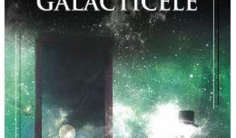 Cartea Galacticele – Vasile Burlui (download, pret, reducere)