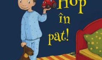 Cartea Hop in pat! – Renus Berbig, Steffi Wohner (download, pret, reducere)
