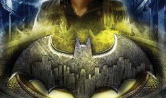 Cartea Batman. Creaturile noptii – Marie Lu (download, pret, reducere)