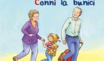 Cartea Conni la bunici – Liane Schneider (download, pret, reducere)