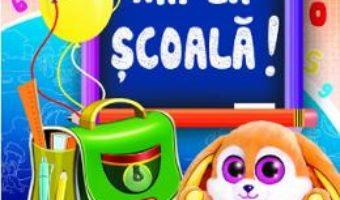 Cartea Hai la scoala! – Inesa Tautu (download, pret, reducere)