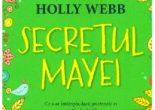 Cartea Secretul Mayei – Holly Webb (download, pret, reducere)