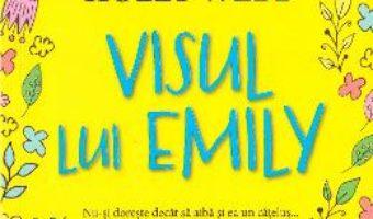 Cartea Visul lui Emily – Holly Webb (download, pret, reducere)