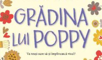 Cartea Gradina lui Poppy – Holly Webb (download, pret, reducere)