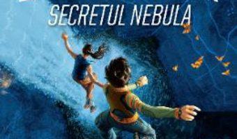 Cartea Academia exploratorilor. Secretul Nebula – Trudi Trueit (download, pret, reducere)