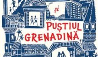 Cartea Gasca de hoti si Pustiul Grenadina – Colin Meloy, Carson Ellis (download, pret, reducere)