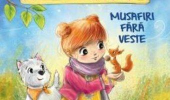 Cartea Mira si micii ei pacienti. Musafiri fara veste – Aniela Cholewinska-Szkolik (download, pret, reducere)