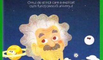 Cartea Micii mei eroi. Albert Einstein – Javier Alonso Lopez (download, pret, reducere)