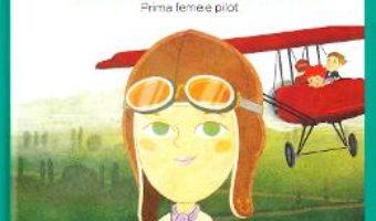 Cartea Micii mei eroi. Amelia Earhart – Javier Alonso Lopez (download, pret, reducere)