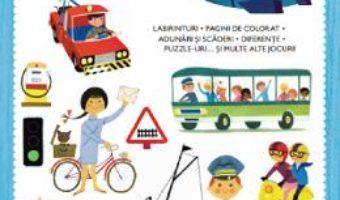 Cartea Mijloace de transport. Carte de activitati. Peste 100 de autocolante – Alain Gree (download, pret, reducere)