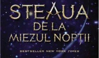 Cartea Steaua de la miezul noptii. Seria Tinerele Elite Vol.3 – Marie Lu (download, pret, reducere)