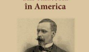 Cartea Scrisori din calatoria in America – Henryk Sienkiewicz (download, pret, reducere)