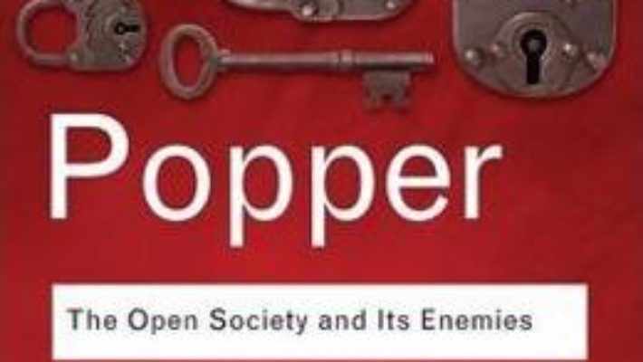 Cartea The Open Society and Its Enemies – Sir Karl Popper (download, pret, reducere)