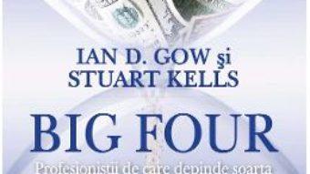 Cartea Big Four – Ian D. Gow, Stuart Kells (download, pret, reducere)