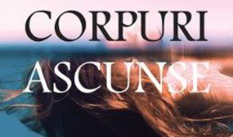 Cartea Corpuri ascunse – Caroline Kepnes (download, pret, reducere)