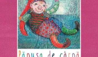 Cartea Papusa de carpa – Michael Ende, Roswitha Quadflieg (download, pret, reducere)