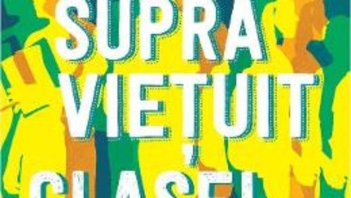 Cartea Cum am supravietuit clasei a VIII-a – Robert Ersten (download, pret, reducere)