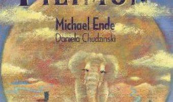 Cartea Elefantul Filimon – Michael Ende, Daniela Chudzinski (download, pret, reducere)