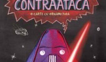 Cartea Darth Paper contraataca – Tom Angleberger (download, pret, reducere)