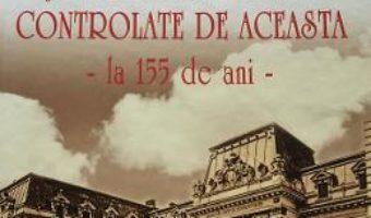 Cartea Curtea de Conturi si lucrarile publice controlate de aceasta – Nicolae St. Noica (download, pret, reducere)