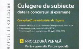 Cartea Culegere de subiecte date la concursuri si examene. Procedura penala. Partea generala. Partea speciala – Ioan-Paul Chis (download, pret, reducere)