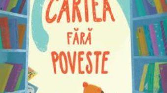 Cartea Cartea fara poveste – Carolina Rabei (download, pret, reducere)