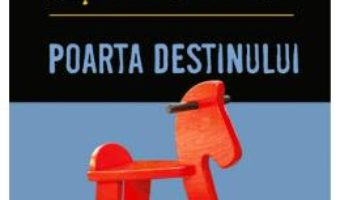 Cartea Poarta destinului – Agatha Christie (download, pret, reducere)