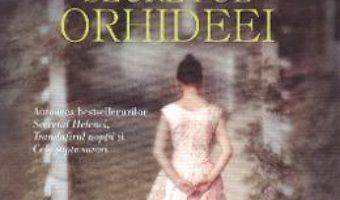 Cartea Secretul orhideei – Lucinda Riley (download, pret, reducere)
