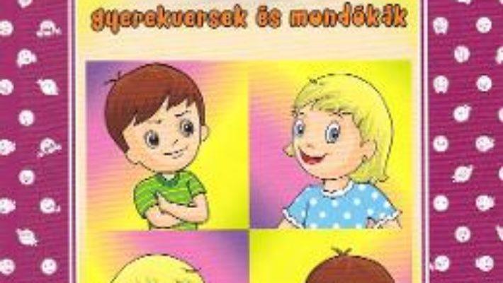 Cartea Erzelmek – Gyerekversek es mondokak. Emotii – versuri adunate, rime minunate (download, pret, reducere)