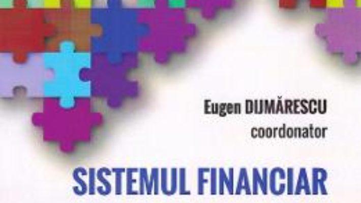 Cartea Sistemul financiar international in deriva? – Eugen Dijmarescu (download, pret, reducere)