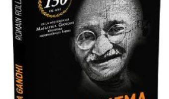 Cartea Mahatma Gandhi, o viata legendara – Romain Rolland (download, pret, reducere)