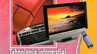 Cartea Tehnologia informatiei si a comunicatiilor. TIC 4 – Clasele 11 si 12 – Manual – Mariana Milosescu (download, pret, reducere)