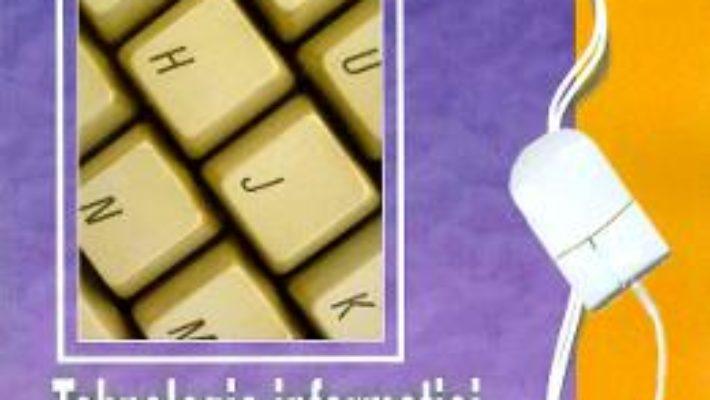 Cartea Tehnologia informatiei si a comunicatiilor – Clasa 9 – Manual – Mariana Milosescu (download, pret, reducere)