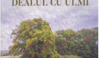 Cartea Povestiri din Dealul cu ulmi – Lazar Popescu (download, pret, reducere)