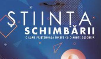 Cartea Stiinta schimbarii – Dan Hulea (download, pret, reducere)