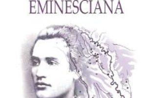 Cartea Basarabia eminesciana – Theodor Codreanu (download, pret, reducere)