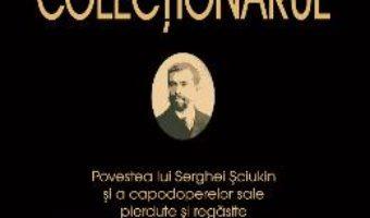 Cartea Colectionarul – Natalia Semenova, Andre Delocque (download, pret, reducere)