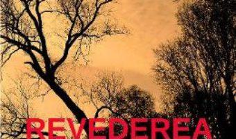 Cartea Revederea – Helia Rimoga (download, pret, reducere)