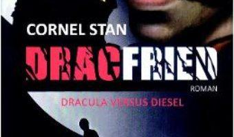 Cartea Dracfried – Cornel Stan (download, pret, reducere)