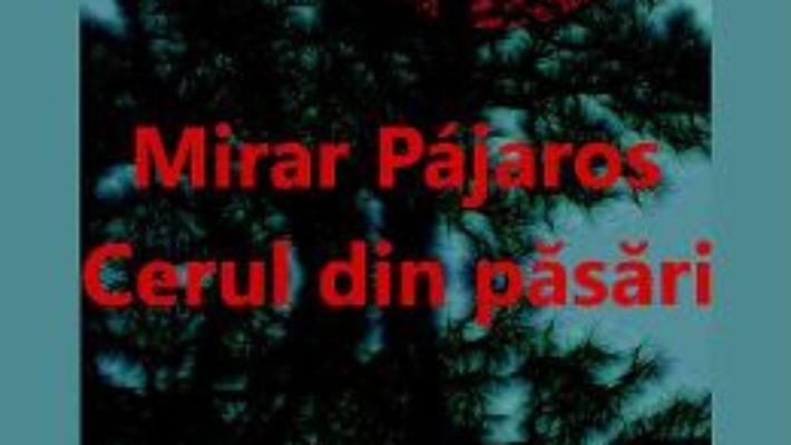 Cartea Mirar pajaros. Cerul din pasari – Luis Luna (download, pret, reducere)
