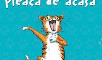 Cartea Pisica asasina pleaca de acasa – Anne Fine (download, pret, reducere)