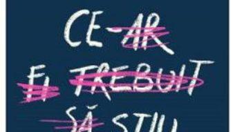 Cartea Ce-ar fi trebuit sa stiu – Claire LaZebnik (download, pret, reducere)