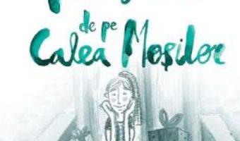 Cartea Povestiri de pe Calea Mosilor – Adina Popescu (download, pret, reducere)