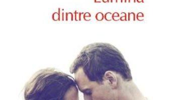 Cartea Lumina dintre oceane – M.L. Stedman (download, pret, reducere)