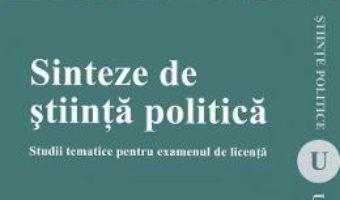 Cartea Sinteze de stiinta politica – Cristian Bocancea, Daniel Sandru (download, pret, reducere)