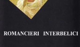 Cartea Romancieri interbelici – Livia Iacob (download, pret, reducere)